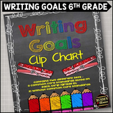 Personal Writing Goals Clip Chart - Grade 6