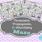 Persuasion, Propaganda, & Advertising Maze Activity