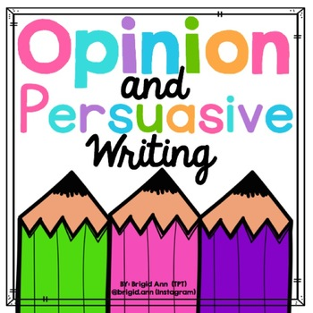 Persuasive Writing / Opinion Writing / Writer's Workshop
