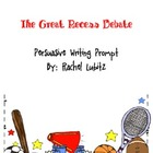 Persuasive Writing: Recess Debate