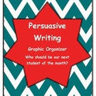 Persuasive Writing - Who Should Be Our Student of The Month?