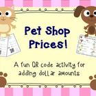 Pet Shop Prices! A Money Adding Activity