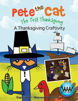 Pete The Cat The First Thanksgiving: A Thanksgiving Craftivity