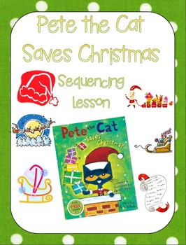Pete the Cat Saves Christmas Unit Plan
