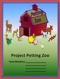 Petting Zoo Project - Excellent End of Year Activity