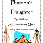 Pharaoh's Daughter, by Julius Lester ~ Complete Literature Unit