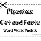 Phonics Cut and Paste [Word Work Sorts - pack #2]