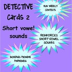 Phonics Detective Task Cards 2 Short Vowel Sounds