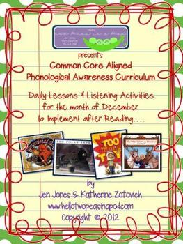 Phonological Awareness Curriculum: Text Based & Common Core - December Bundle