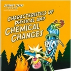 Physical & Chemical Changes- Science Tasks with Otis & Flask