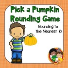 Pick a Pumpkin Rounding Game - Rounding to the Nearest 10