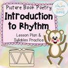Picture Book Poetry: Introduction to Rhythm (Kindergarten)