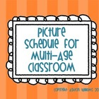 Picture Schedule for Multi-Age Classrooms