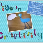 Pigeon Craftivity {Having Fun With Mo Willems}