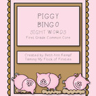 Piggy BINGO!!! First Grade Sight Words (Common Core Standards)