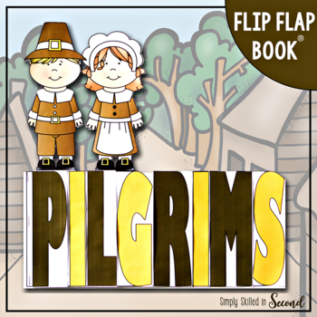 Pilgrims Flip-Flap Book - An Expository Writing Resource