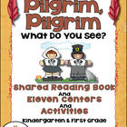 Pilgrims, Thanksgiving Shared Reading Book + 15 Centers an
