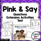 Pink and Say Test, Questions, Extension Activities