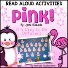 Pink! by Lynne Rickards {Reading Response Activities}