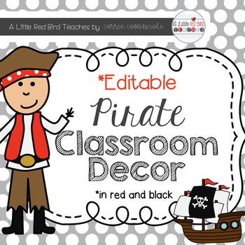 PIRATE THEME CLASSROOM DECOR - RED AND BLACK THEME {EDITABLE ...
