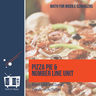 Pizza Pie and the Number Line Unit