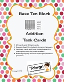 Place Value Base Ten Block and Cubes Addition Task Cards / Center