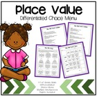 {Place Value} Differentiated Choice Menu, Guidelines and Rubric