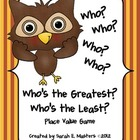 Place Value Game -- Who's the Greatest? Who's the Least? -