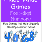 Place Value Games--Four-digit Numbers