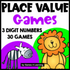 Place Value Games for 3 Digit Numbers