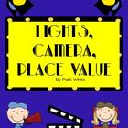 Place Value Movie Themed Unit: Lights, Camera, Place Value!