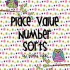 Place Value Number Sorts
