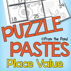 Place Value Puzzle Pastes - Cut & Paste Worksheets - Numbe