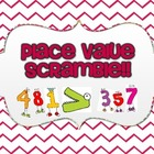 Place Value Scramble!!