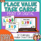 Place Value Task Cards: 32 Challenging Multiple Choice Cards