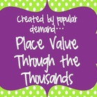 Place Value Through the Thousands Set
