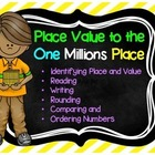 Place Value to the One Millions Place