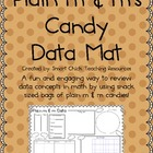 Plain m & m Candy Data Mat ~ Perfect for a Review of Data