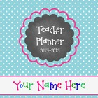 Plan & Go Teacher Lesson Planner 2014-2015 {Pretty Polka D