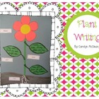Plant Writing Unit (papers, graphic organizers, craftivity