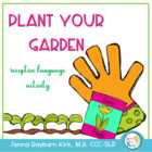 Plant Your Garden: Receptive Language Activity