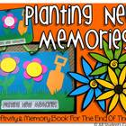 Planting New Memories - A Craftivity & Memory Book For The