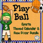 Play Ball !  Sports Calendar and Room Décor Bundle