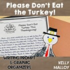 Please Don't Eat The Turkey Writing Prompt and Graphic Organizers