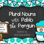 Plural Nouns with Pablo the Penguin! Mini Book Fun!