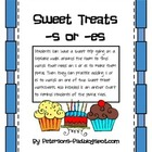 Plurals: Sweet Treats -s or -es