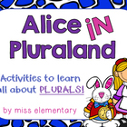 Plurals Unit - Alice in Pluraland