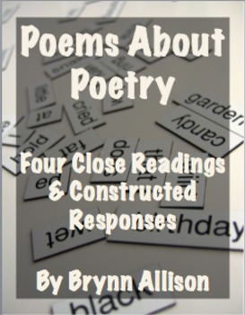 Poems About Poetry: Four Close Readings with Constructed Responses