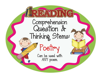 Poetry: Reading Comprehension Question and Thinking Stems