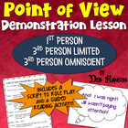 Point of View Demonstration Lesson: Students write their o